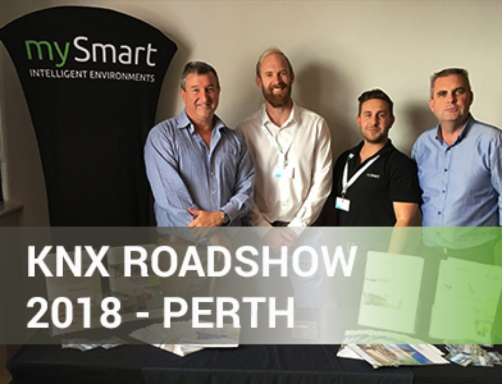 mySmart at the 2018 KNX Roadshow in Perth